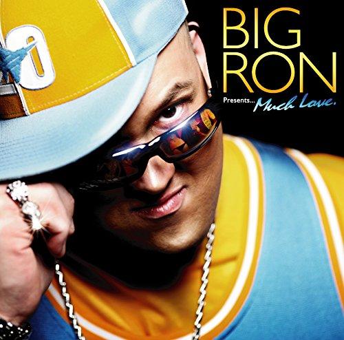 BIG RON Presents... Much Love