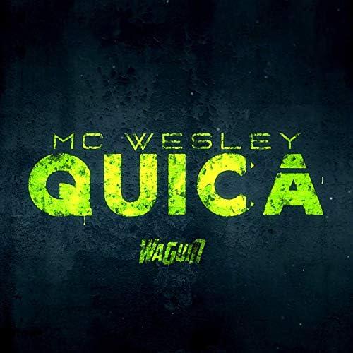 MC Wesley & Dj Waguin