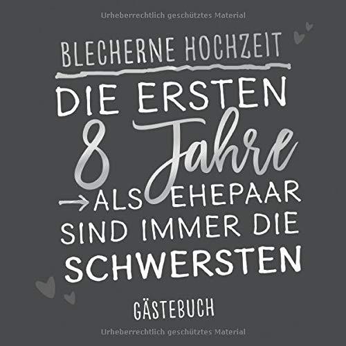 Gästebuch zum Hochzeitsjubiläum: 'Blecherne Hochzeit': Erinnerungsbuch zum Jubiläum mit 120...