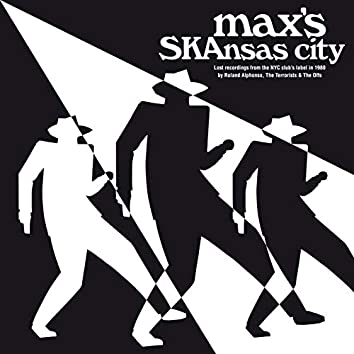 Max's Skansas City (Lost Recordings from the N.Y.C Club)