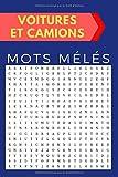MOTS MÉLÉS - VOITURES ET CAMIONS: Jeux de toutes les marques de voitures de A à Z, Livre De Jeux Pour Tous - Enfants, Adultes et Personnes âgées