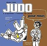 Judo pour nous - Ceinture bleue et ceinture marron - Format Kindle - 9782846175647 - 4,49 €