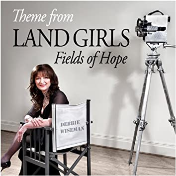 Wiseman : Theme from Land Girls [Fields of Hope]