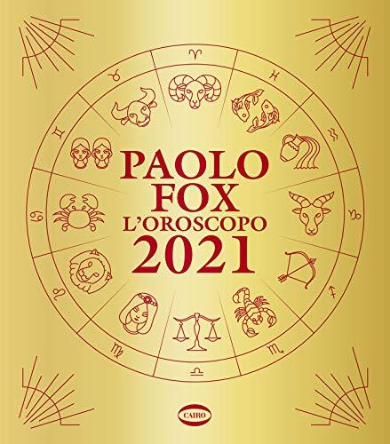 L'Oroscopo 2021 (Italian Edition)