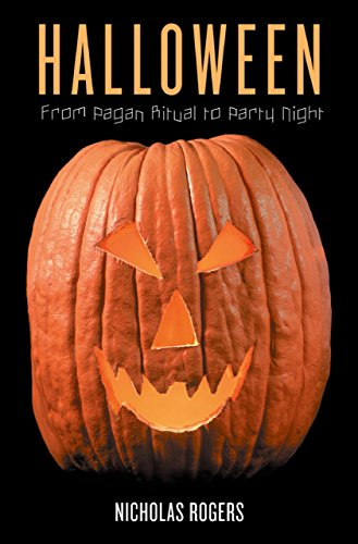 Halloween: From Pagan Ritual to Party Night (English Edition)
