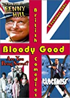 Bloody Good British Comedies (Clockwise / Are You Being Served? The Movie / The Best of Benny Hill)