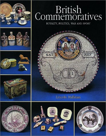 British Commemoratives: Royalty, Politics, War and Sport