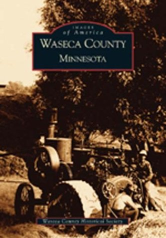 Waseca County Minnesota (Images of America)の詳細を見る