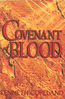 Best blood covenant kenneth copeland Reviews