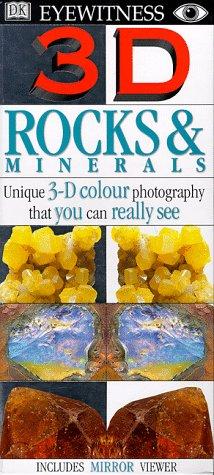 Eyewitness 3-D Eye: Rocks & Minerals (DK Eyewitness)