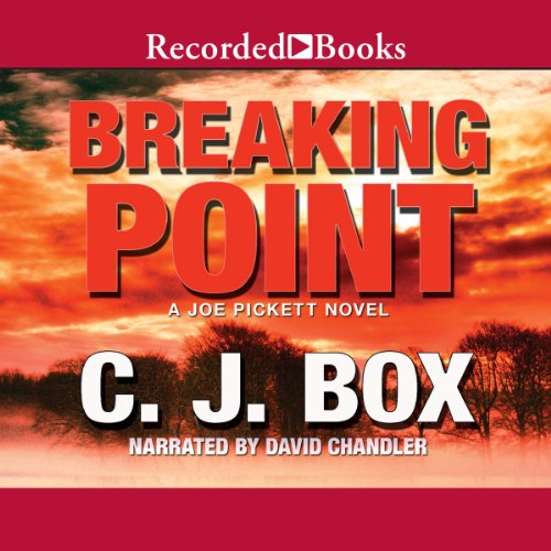 Breaking Point: A Joe Pickett Novel Book 13 cover art