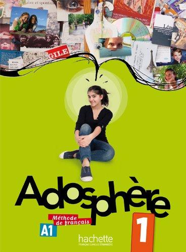 Adosphère 1: Livre de l'élève