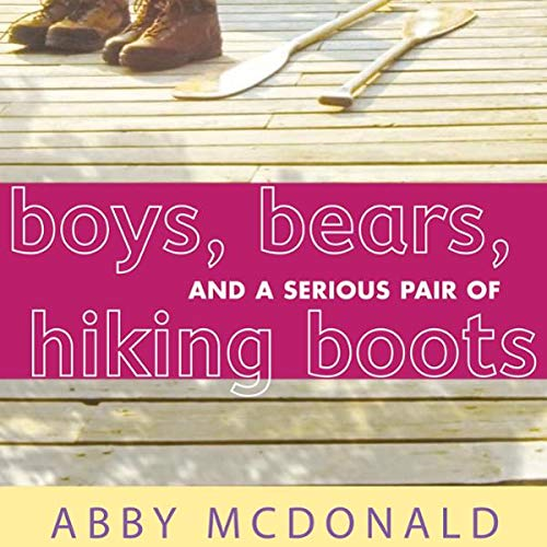 Couverture de Boys, Bears, and a Serious Pair of Hiking Boots