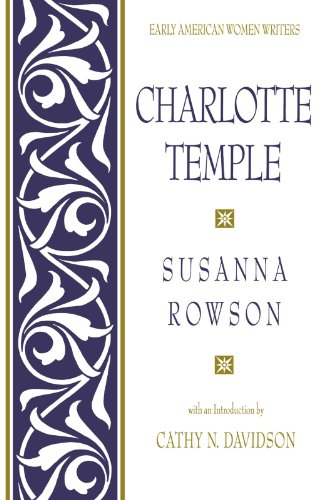 Charlotte Temple (Early American Women Writers)
