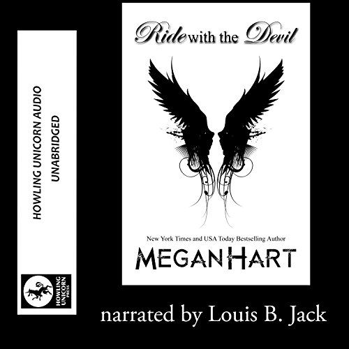 Ride with the Devil     The Morningstar Series, Book 1              By:                                                                                                                                 Megan Hart                               Narrated by:                                                                                                                                 Louis B. Jack                      Length: 2 hrs and 17 mins     Not rated yet     Overall 0.0