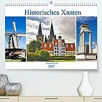 Historisches Xanten (Premium, hochwertiger DIN A2 Wandkalender 2022, Kunstdruck in Hochglanz): Xanten, eine mittelalterlich gepraegte Stadt, die auch als Roemer-, Dom- und Siegfriedstadt bezeichnet wird (Monatskalender, 14 Seiten )