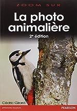 Photo Animalière 2e Edition de Cédric Girard
