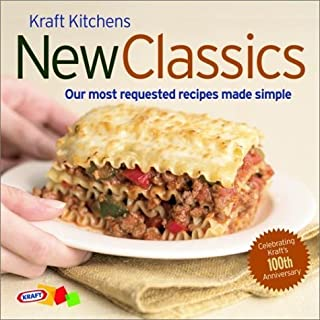 Kraft Kitchens: New Classics: Our Most Requested Recipes Made Simple by Kraft Kitchens (2003-03-18)