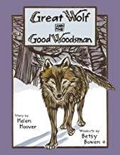 Best great wolf and the good woodsman Reviews