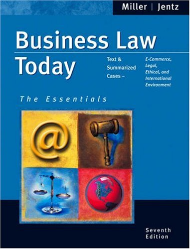 Business Law Today: The Essentials (with Online Research Guide) (Available Titles CengageNOW)
