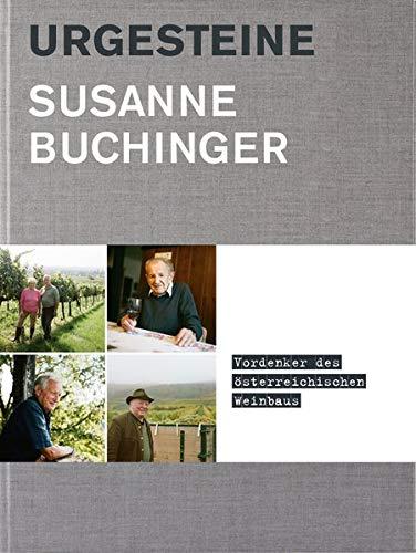 Urgesteine: Vordenker des österreichischen Weinbaus