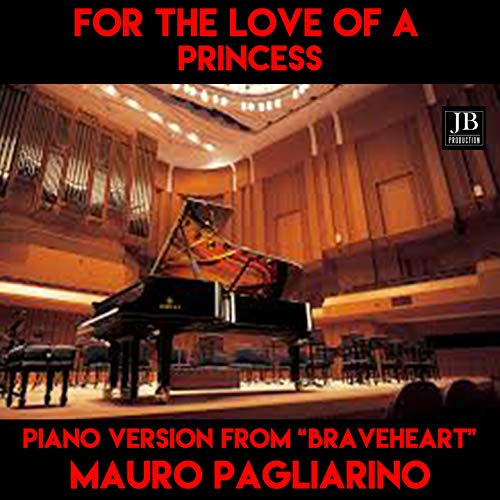 For the Love of a Princess (Instrumental Piano Version From