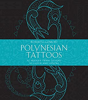Polynesian Tattoos  42 Modern Tribal Designs to Color and Explore