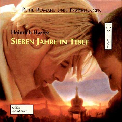 Sieben Jahre in Tibet: Gekürzte Lesung (Romane und Erzählungen - Hörbuch)