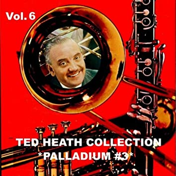 Ted Heath Collection, Vol. 6: Live at the Palladium #3