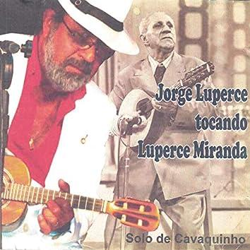 Jorge Luperce Tocando Luperce Miranda