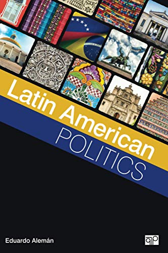 Compare Textbook Prices for Latin American Politics 1 Edition ISBN 9781506326610 by Aleman, Eduardo