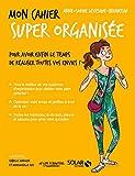 Mon cahier Super organisée - Format Kindle - 9782263153099 - 0,00 €