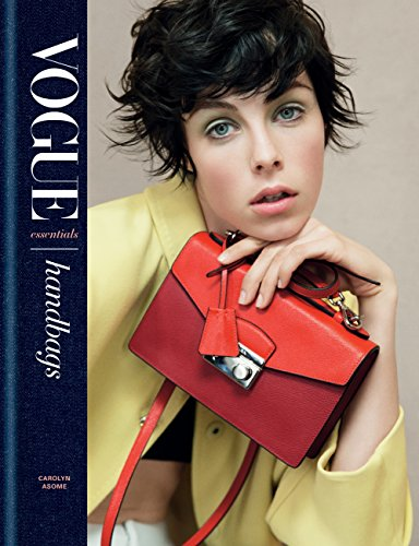 Vogue Essentials: Handbags (English Edition) eBook: Asome, Carolyn ...