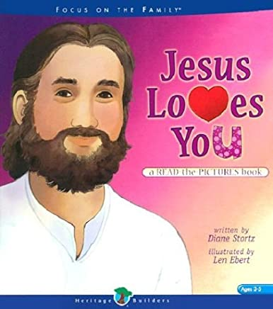 Jesus Loves You (Read-The-Pictures Book) by Diane M. Stortz (2002-04-02)