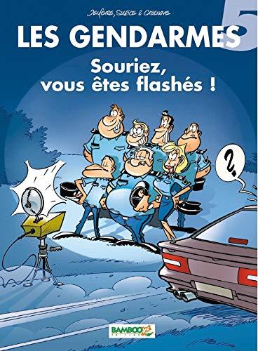 Les Gendarmes, tome 5 : Souriez, vous êtes flashés !