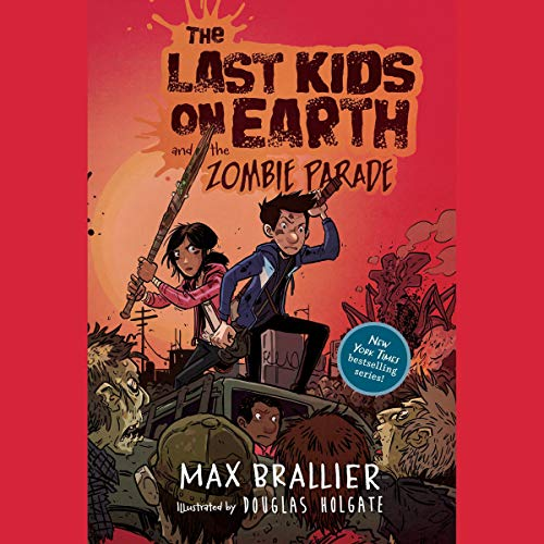 The Last Kids on Earth and the Zombie Parade audiobook cover art