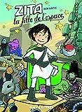 Zita, la fille de l'espace, Tome 1 :
