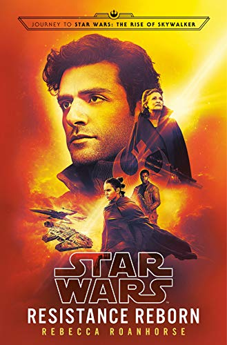 Resistance Reborn (Star Wars): Journey to Star Wars: The Rise of Skywalker