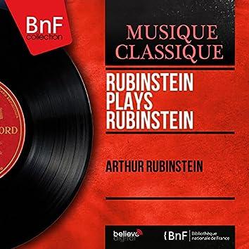 Rubinstein Plays Rubinstein (Mono Version)