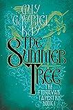 The Summer Tree (Fionavar Tapestry)