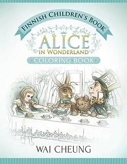 Finnish Children's Book: Alice in Wonderland (English and Finnish Edition)