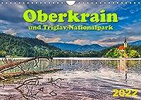 Oberkrain und Triglav-Nationalpark (Wandkalender 2022 DIN A4 quer): Das alpine Gesicht Sloweniens (Monatskalender, 14 Seiten )
