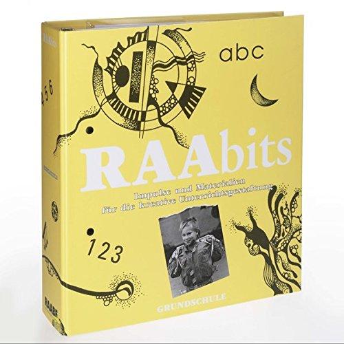 RAAbits Grundschule: Impulse und Materialien für die kreative Unterrichtsgestaltung
