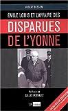 Émile Louis - L'Affaire des disparues de l'Yonne