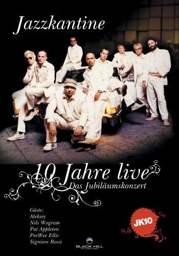 Jazzkantine - 10 Jahre Live: Das Jubiläumskonzert
