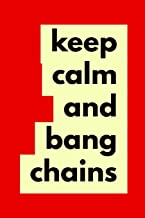 Keep Calm and Bang Chains: Disc Golf Journal for Keeping Score