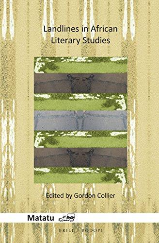Landlines in African Literary Studies (Matatu, Band 47)
