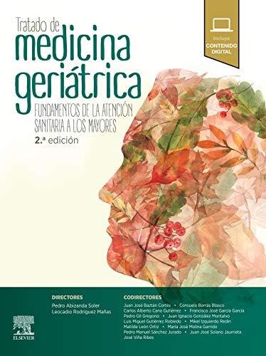 Tratado de medicina geriátrica: Fundamentos de la atención sanitaria a los mayores
