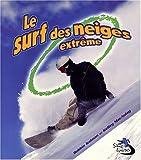 FRE-SURF DES NEIGES EXTREME (Sans Limites / Without Limits) - Bobbie Kalman
