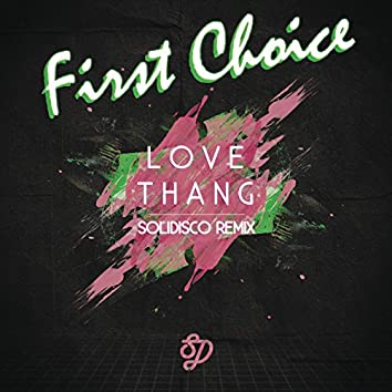 Love Thang (Solidisco Remix)